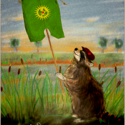 Vintage-style ad depicting a racoon holding the Internationalist Commune of Rojava flag. The text reads : Be Proud Of Your Nature, Your Choices, Your Fights