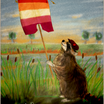 Vintage-style ad depicting a racoon holding a lesbian pride flag. The text reads : Be Proud Of Your Nature, Your Choices, Your Fights