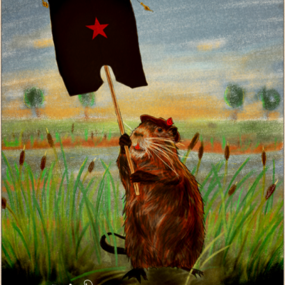 Vintage-style ad depicting a coypu holding an EZLN flag.The text reads : Be Proud Of Your Nature, Your Choices, Your Fights