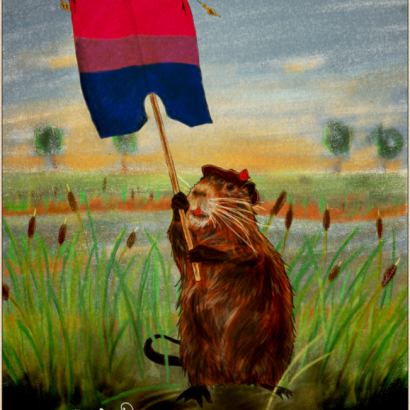 Vintage-style ad depicting a coypu holding a Bisexual pride flag.The text reads : Be Proud Of Your Nature, Your Choices, Your Fights
