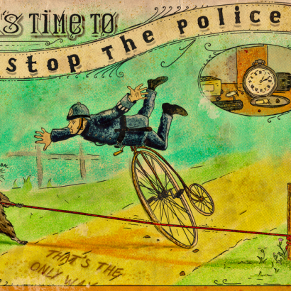Vintage-style ad depicting a a raccoon that knocks down a policeman on a bike . The text reads : It's Time To Stop The Police