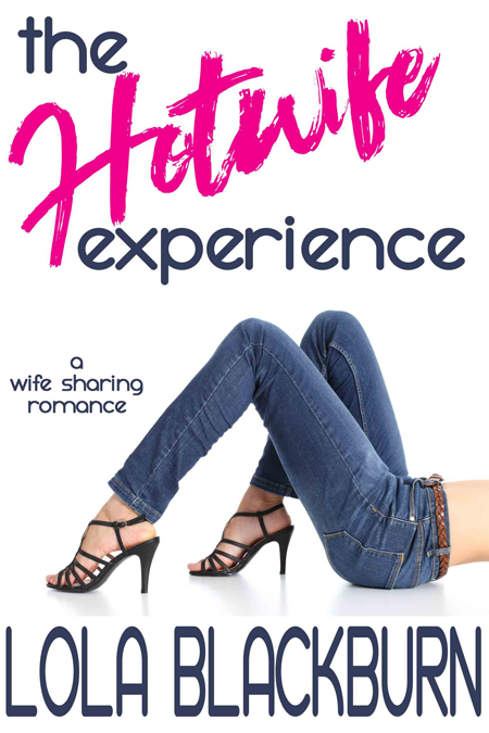 The Hotwife Experience