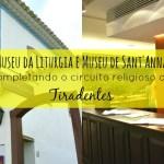 Museu da Liturgia - Museu de Sant'Ana - Tiradentes