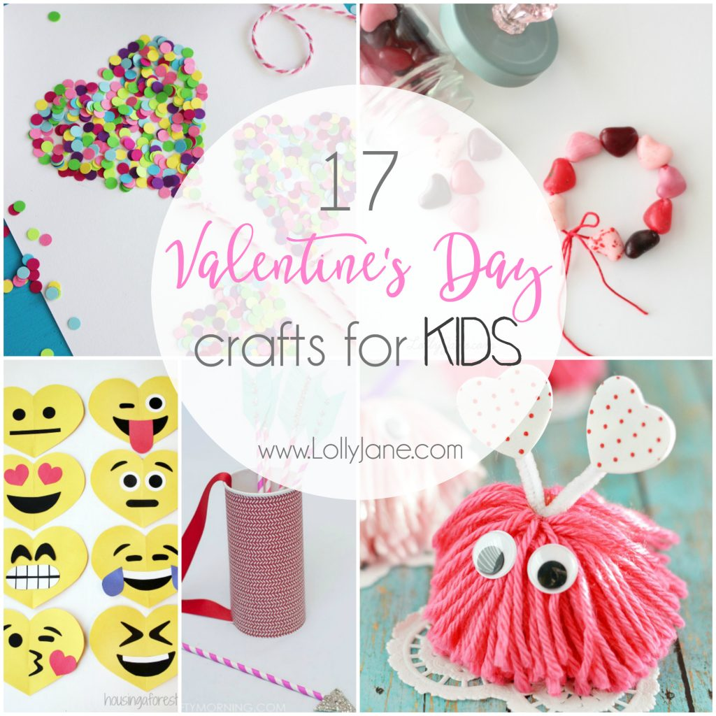 17 Valentine S Day Crafts For Kids