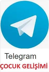 telegram çocuk gelişimi