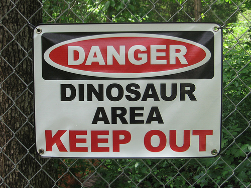 Defiantly watch out for the dinosaurs. They're moody animals. The ones that are still alive anyway.