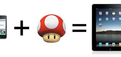 iPod + Big Mushroom = iPad