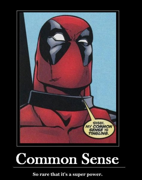 Is Common Sense A Super Power?