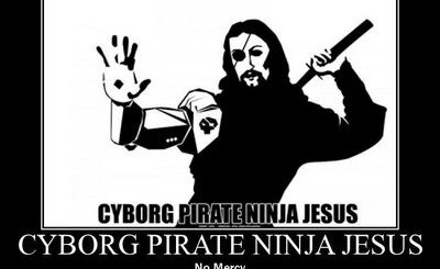 Cyborg Pirate Ninja Jesus