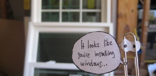 It Looks Like You're Installing Window. Need Help?