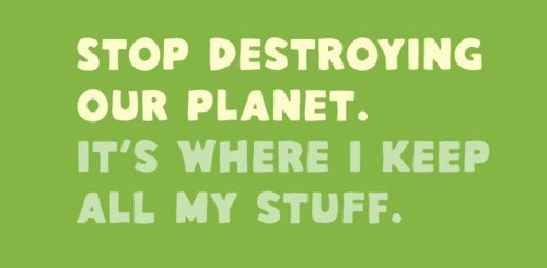 #1 Reason To Stop Destroying The Planet