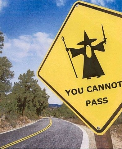 You cannot pass!