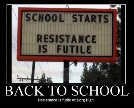 School Starts - Resistance is Futile