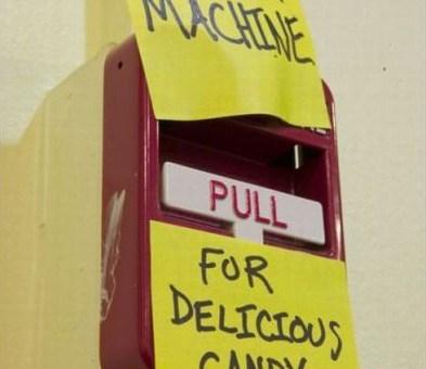 Beware of false candy machines.