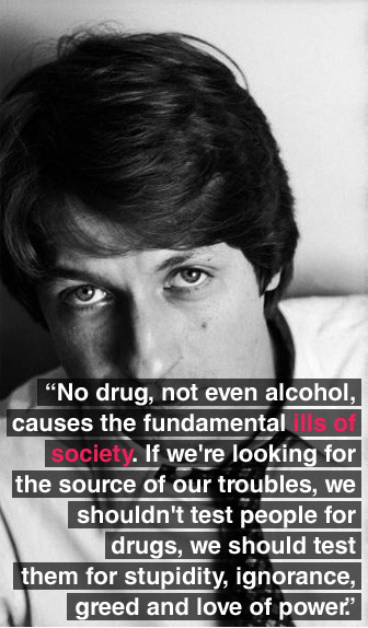 Society's problem is not drugs or alcohol. It's stupidity.