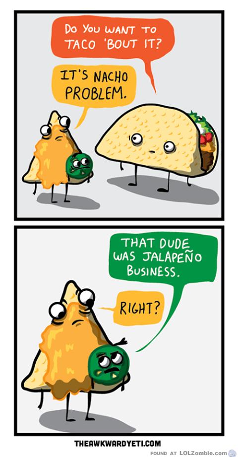 Nachos and Tacos