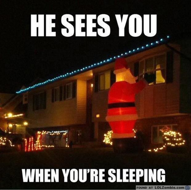 He Sees You When Youre Sleeping