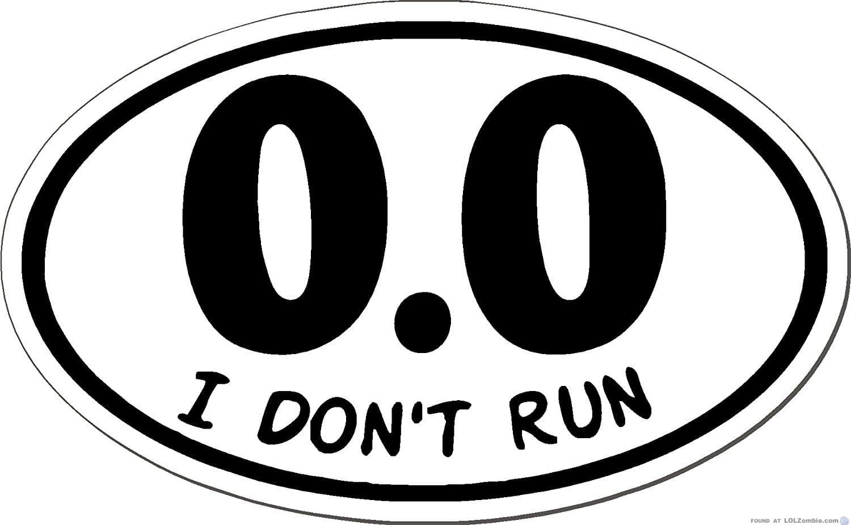 0.0 I don't run.