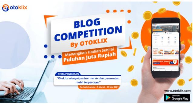 Lomba Blog by OTOKLIX Berhadiah Puluhan Juta Rupiah