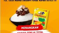 Kuis Tebak Dessert Korea by Mamasuka Hadiah Total Jutaan Rupiah