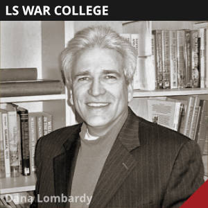 War College by Dana Lombardy