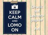 Keep calm and Lomo on (c) Lomoherz
