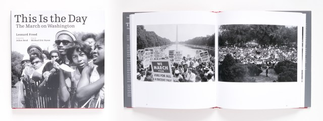 This is the Day The March on Washington by Leonard Freed