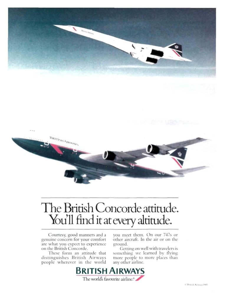 """The British Concorde attitude. You'll find it at every altitude"" 1985 Advertising Campaign"