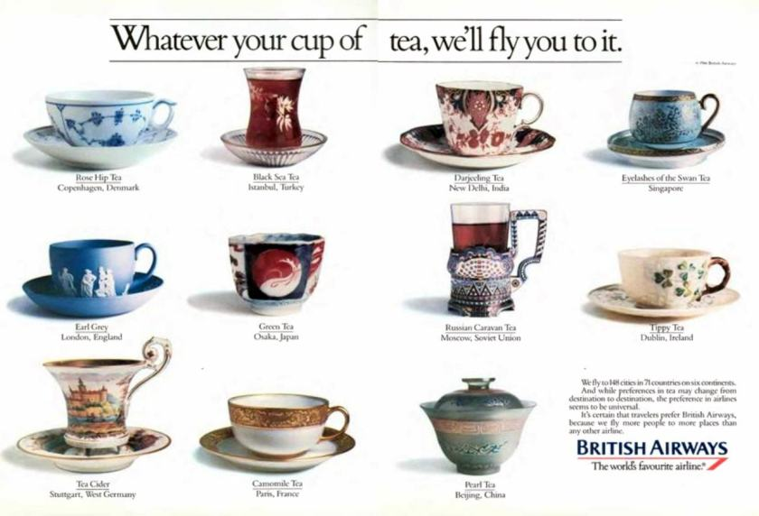 """Whatever your cup of tea, we'll fly you to it"" 1985 Advertising Campaign"