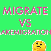 migrate versus makemigrations with a thinking emoji