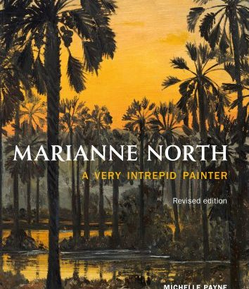 Marianne North, a very intrepid painter, by Michelle Payne