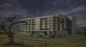 Darkplace Hospital
