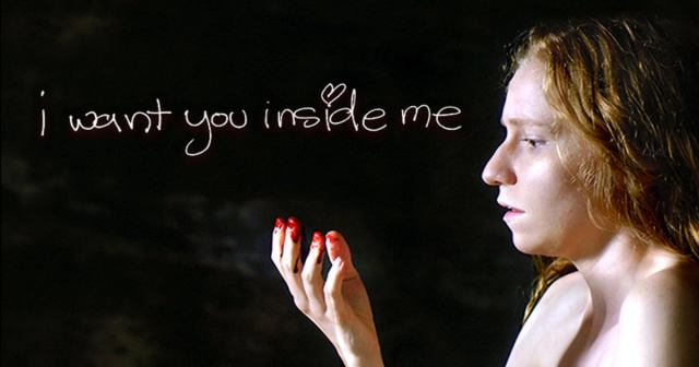 I want you inside me film promo