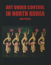 Thumbnail for post: Art Under Control in North Korea