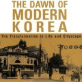 Thumbnail for post: Book review: The Dawn of Modern Korea