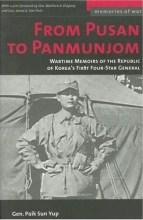 Paik Sun Yup: From Pusan to Panmunjom