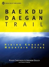 Buy Walking the Baekdu-Daegan at Seoul Selection