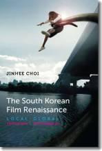 Jinhee Choi South Korean Film Renaissance