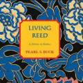 Thumbnail for post: Book review: Pearl Buck's Living Reed