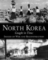 Thumbnail for post: Book review: Chris Springer — North Korea Caught in Time