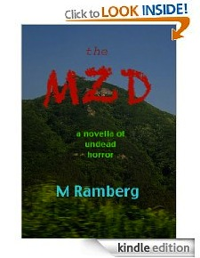 The MZD: a novella of undead horror. View at Amazon