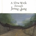 Thumbnail for post: Book review: Michael Gibb — A Slow Walk through Jeong-dong