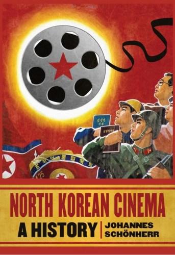 Schonherr - North Korean Cinema