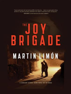 The Joy Brigade Martin Limon