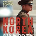 Featured image for post: Paul French discusses North Korea: State of Paranoia
