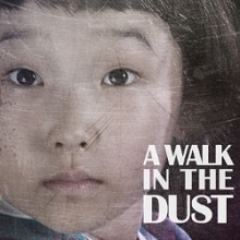 A Walk in the Dust