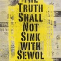 Thumbnail for post: Screening: Diving Bell / The Truth Shall Not Sink with Sewol