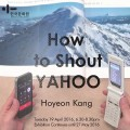 Thumbnail for post: Exhibition news: Hoyeon Kang – How to Shout Yahoo, at the KCC