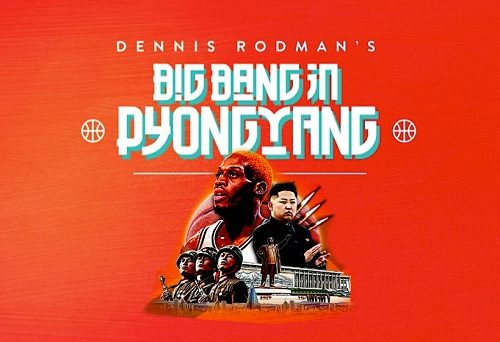 Featured image for post: Event news: Dennis Rodman's Big Bang in Pyongyang is screening at Picturehouse Central