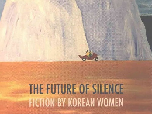Post image for Book review: The Future of Silence – Fiction by Korean Women